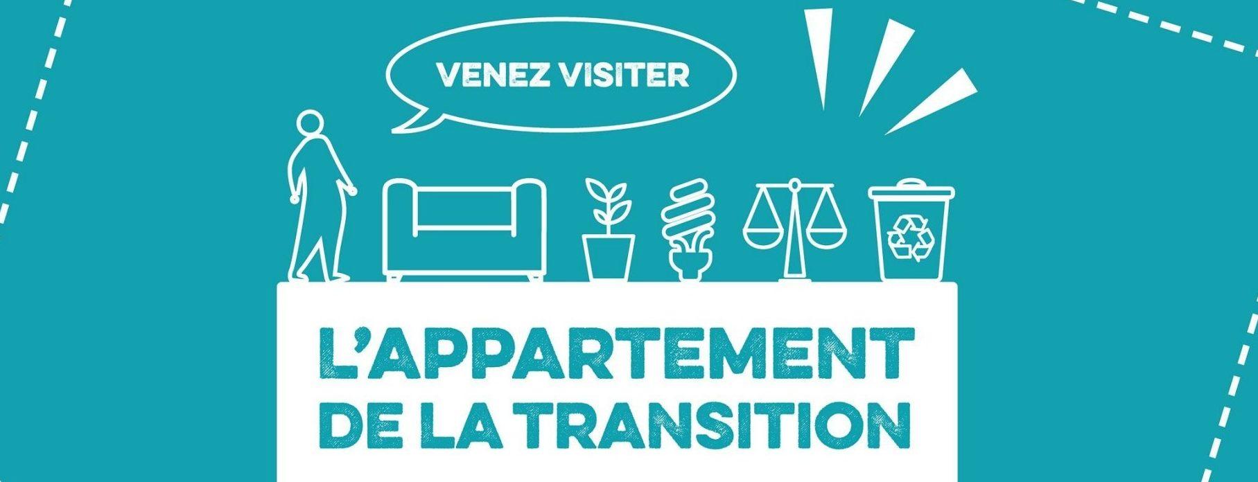 Bandeau Venez visiter l'Appartement de la Transition